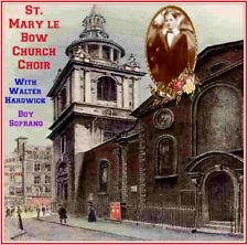 St. Mary le Bow, London,  Choir - Boy Sopranos - with Walter Hardwick Soprano