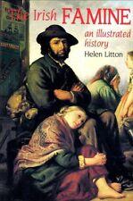The Irish Famine: An Illustrated History,Helen Litton