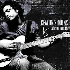 Can You Hear Me (CD) By: Keaton Simons