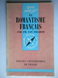 Le romantisme francaisvan tieghem presses universitaires francese letteratura