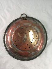 Antique Old Vintage Primitive Washed Copper Colander Strainer Pot w/ hanger hook
