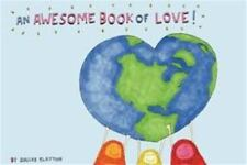 An Awesome Book of Love! by Dallas Clayton (2012, Hardcover)