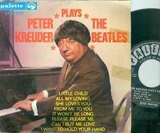 "PETER KREUDER - PLAYS THE BEATLES  ( DUTCH  7""  EP)  1964 (PALETTE EPPB 7253"