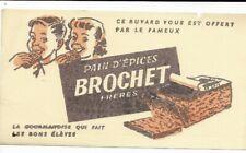 BUVARD pain d'épices BROCHET Freres original annees 50