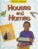 Houses and Homes (Design & Create)-ExLibrary