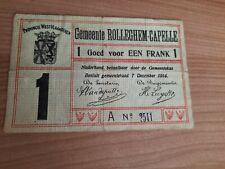 Noodgeld EEN Frank 1914 Gemeente Rolleghem-Capelle