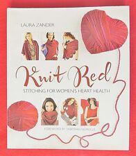 Knit Red Stitching for Women's Heart Health by Laura Zander HC/DJ c2012 1st New