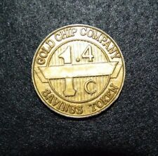 GOLD CHIP COMPANY 1.4 C SAVINGS PLASTIC TOKEN