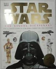 The Visual Dictionary of Star Wars The Ultimate Guide to star wars characters an