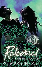 Redeemed: Number 12 in series (House of Night) NEW BOOK