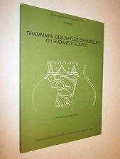 GRAMMAIRE DES STYLES CERAMIQUES DU RUBANE D'ALSACE