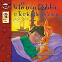 The Velveteen Rabbit (El Terciopelo de Conejo) by Jim Tal