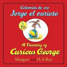 A Treasury of Curious George (Coleccion de Oro Jorge el Curioso) by H. A. Rey