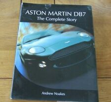 ASTON MARTIN DB7 THE COMPLETE STORY Andrew Noakes HB Book DJ