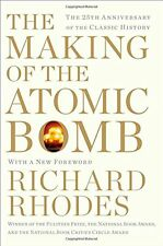 The Making of the Atomic Bomb: 25th Anniversary Edition by Richard Rhodes, (Pape