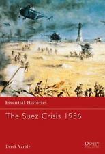 Essential Histories: The Suez Crisis 1956 49 by Derek Varble (2003, Paperback)