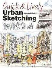 Quick and Lively Urban Sketching by Klaus Meier-Pauken (2017, Paperback)
