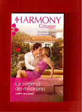 LA SORPRESA DEL MILIONARIO -CATHY WILLIAMS-HARMONY COLLEZIONE N.2884 -2014