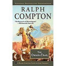 Compton, Ralph; Sherman, Jory .. The Omaha Trail (Ralph Compton)