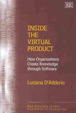 Inside the Virtual Product: How Organisations Create Knowledge Through Software
