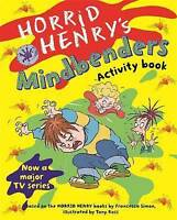 Horrid Henry's Mindbenders: Bk. 3, Simon, Francesca, Very Good Book