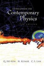 Invitation to Contemporary Physics by C. S. Lam, Q. Ho-Kim and N. Kumar...