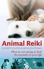Animal Reiki: How to Use Energy to Heal the Animals in Your Life-ExLibrary