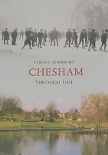 CHESHAM LOCAL HISTORY Buckinghamshire Through Time NEW Buildings Streets Houses