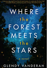 Where the Forest Meets the Stars - Glendy Vanderah Digital Only