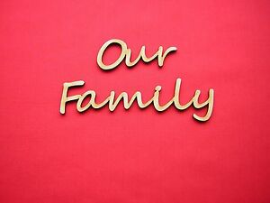 FAMILY  PLAQUE WORD - OUR FAMILY  - LASER CUT MDF