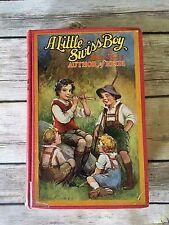 A Little Swiss Boy by Johanna Spyri 1926 Heidi