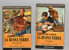 pearl S.Buck - la buona terra - 2 volumi -