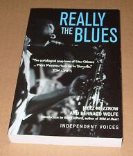 Really The Blues - Mezz Mezzrow & Bernard Wolfe 1949 Jazz Underworld History