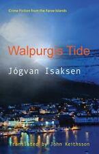 WALPURGIS TIDE - ISAKSEN, JOGVAN/ KEITHSSON, JOHN (TRN)/ HINDE, DOMINIC (FRW) -