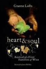 NEW Heart and Soul: Australia's First Families of Wine by Graeme Lofts