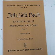 cello/bass BACH Kantate 12 weinen klagen sorgen zagen , Breitkopf & Haertel 4512