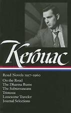 Jack Kerouac: Road Novels 1957-1960: On the Road/The Dharma Bums/The Subterraneans/Tristessa/Lonesome Traveler/From the Journals 1949-1954 by Jack Kerouac (Hardback, 2007)