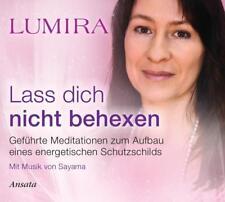 Lass dich nicht behexen - Meditations-CD von Lumira (2014)