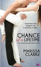 Chance of a Lifetime by Marissa Clarke (2015, Paperback)