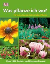 Was pflanze ich wo?  Für jeden Standort die richtige Pflanze. Über 1.800 Ga ...