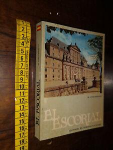 GG LIBRO: EL ESCORIAL - M.LOPEZ SERRANO – EDITORIAL PATRIMONIO NACIONAL – 1987