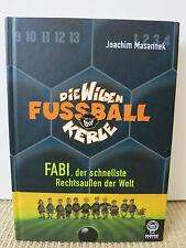 Die Wilden Fussballkerle Band 8 Fabi, der schnellste Rechtsaußen der Welt