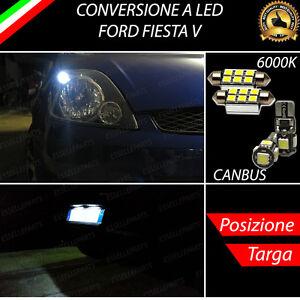 LUCI POSIZIONE A LED + LUCI TARGA A LED CANBUS FORD FIESTA V NO ERROR