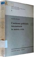 POCAR L'assistenza giudiziaria internazionale in materia civile CEDAM 1967