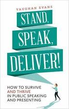 STAND, SPEAK, DELIVER! - NEW PAPERBACK BOOK