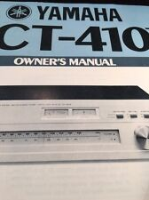 Yamaha CT-410II Stereo Tuner Original Owners Manual 14 Pages w/schematic ct410