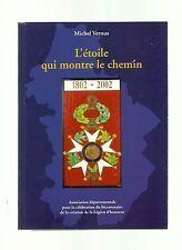 Michel VERNUS L'étoile qui montre le chemin Légion d'honneur dans Jura 1802-2002