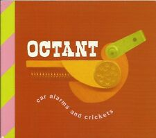 OCTANT - CAR ALARMS AND CRICKETS - CD (OTTIME CONDIZIONI) DIGIPACK