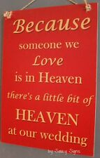 Red Love In Heaven Memorial Wedding Sign ~ Signs Bridal Dress Shoes Invitation