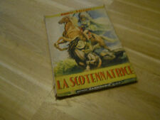 LA SCOTENNATRICE - EMILIO SALGARI - ED. CARROCCIO 1947 -(124)
